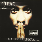 2Pac | R U Still Down? (Remember Me)